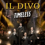 "IL DIVO in ""Timeless"" Tour"